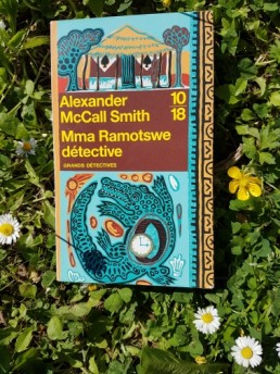 Mma Ramotswe detective livre d'A. Mc Call Smith