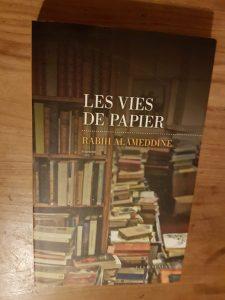 Les vies de papier de Rabih Alameddine